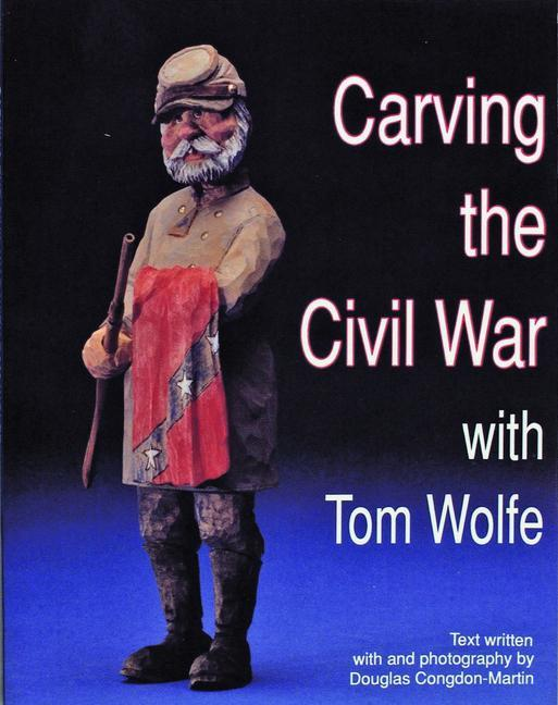 Carving the Civil War als Taschenbuch