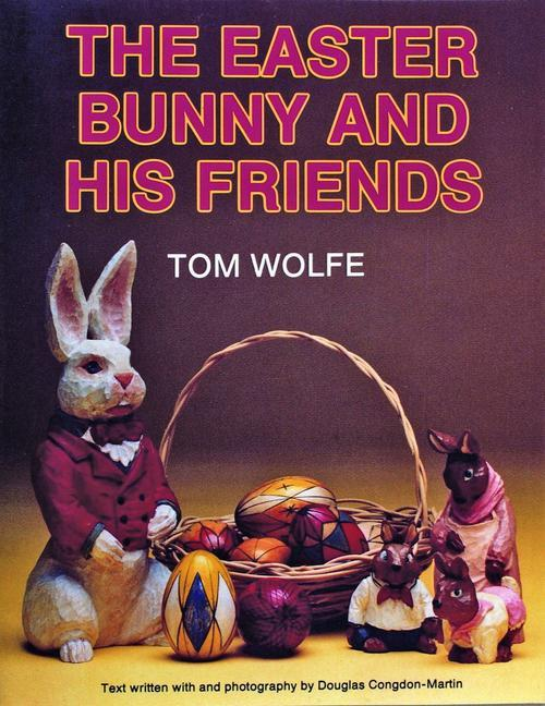 The Easter Bunny and His Friends als Taschenbuch