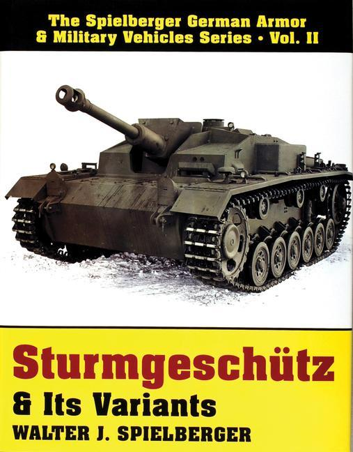 Sturmgeschutz & Its Variants als Buch