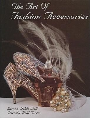 The Art of Fashion Accessories als Buch