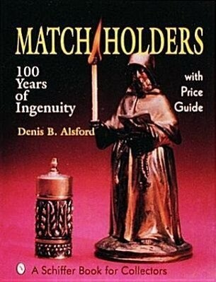 Match Holders 100 Years of Ingenuity: With Price Guide als Taschenbuch