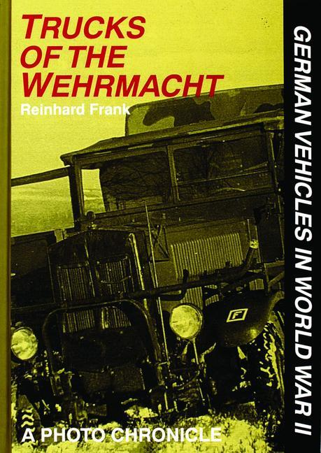 Trucks of the Wehrmacht als Buch