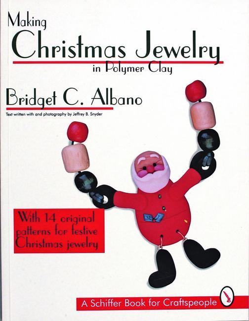 Making Christmas Jewelry in Polymer Clay als Taschenbuch