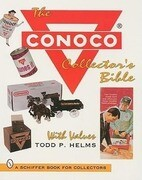 The Conoco (R) Collector's Bible