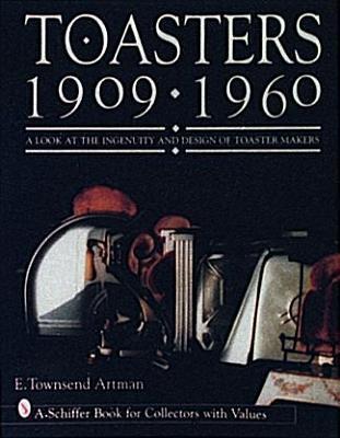 Toasters: 1909-1960 als Taschenbuch