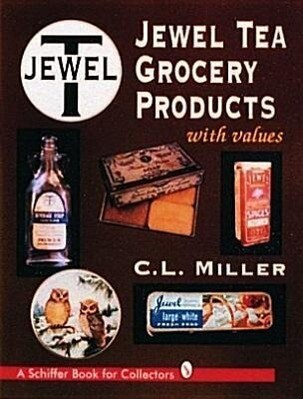Jewel Tea Grocery Products als Buch