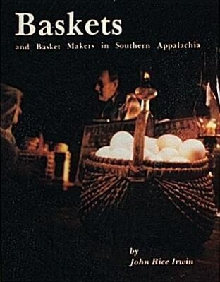 Baskets and Basketmakers in Southern Appalachia als Taschenbuch