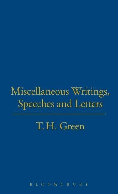 T.H.Green. Miscellaneous Writings, als Buch
