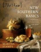 The New New Southern Basics: Traditional Southern Food for Today als Buch