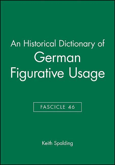 An Historical Dictionary of German Figurative Usage, Fascicle 46 als Taschenbuch