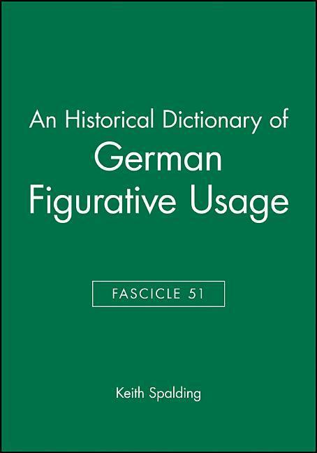 An Historical Dictionary of German Figurative Usage, Fascicle 51 als Taschenbuch