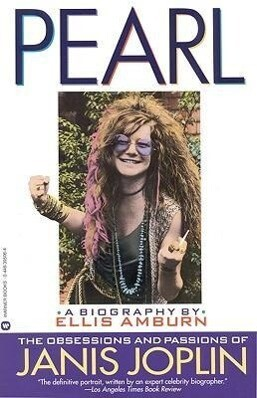 Pearl: The Obsessions and Passions of Janis Joplin als Taschenbuch