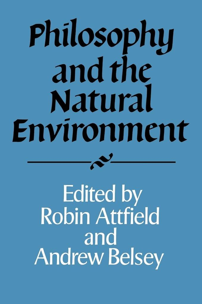Philosophy and the Natural Environment als Taschenbuch