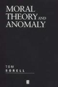 Moral Theory and Anomaly als Buch