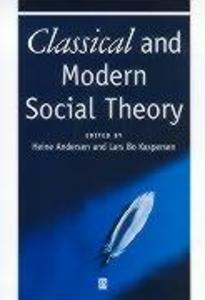 Classical and Modern Social Theory als Buch