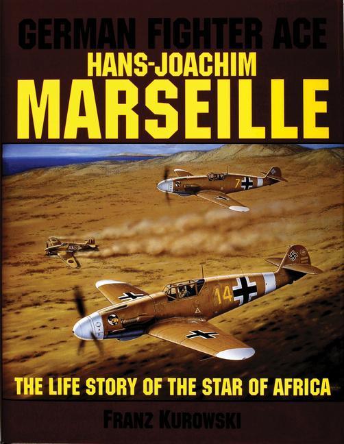 German Fighter Ace Hans-Joachim Marseille als Buch