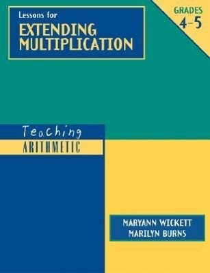 Teaching Arithmetic: Lessons for Extending Multiplication, Grades 4-5 als Buch