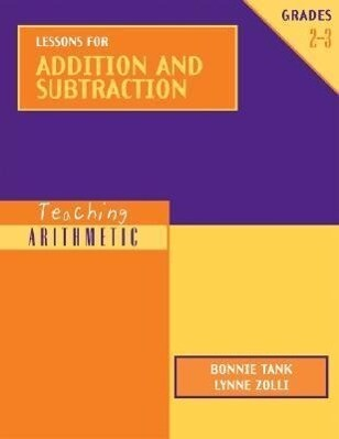 Teaching Arithmetic: Lessons for Addition and Subtraction Grades 2-3 als Buch