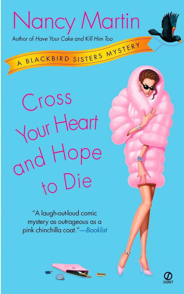 Cross Your Heart and Hope to Die: A Blackbird Sisters Mystery als Taschenbuch