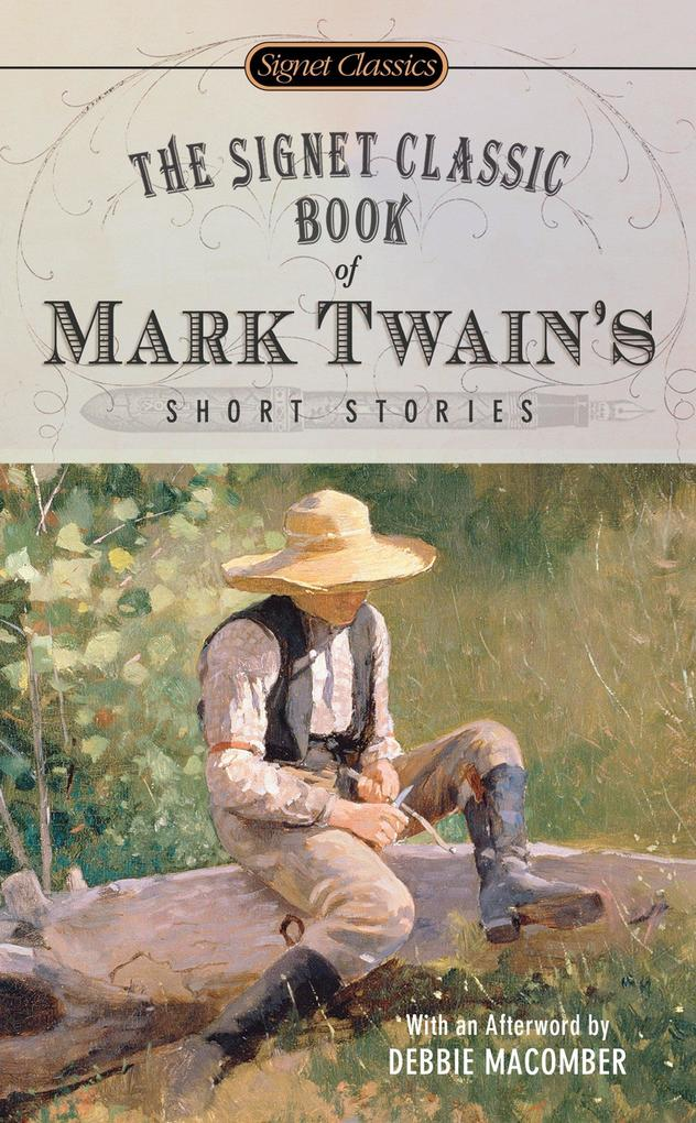 The Signet Classic Book Of Mark Twain's Short Stories als Taschenbuch