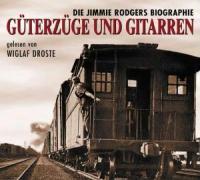 Güterzüge und Gitarren als Hörbuch