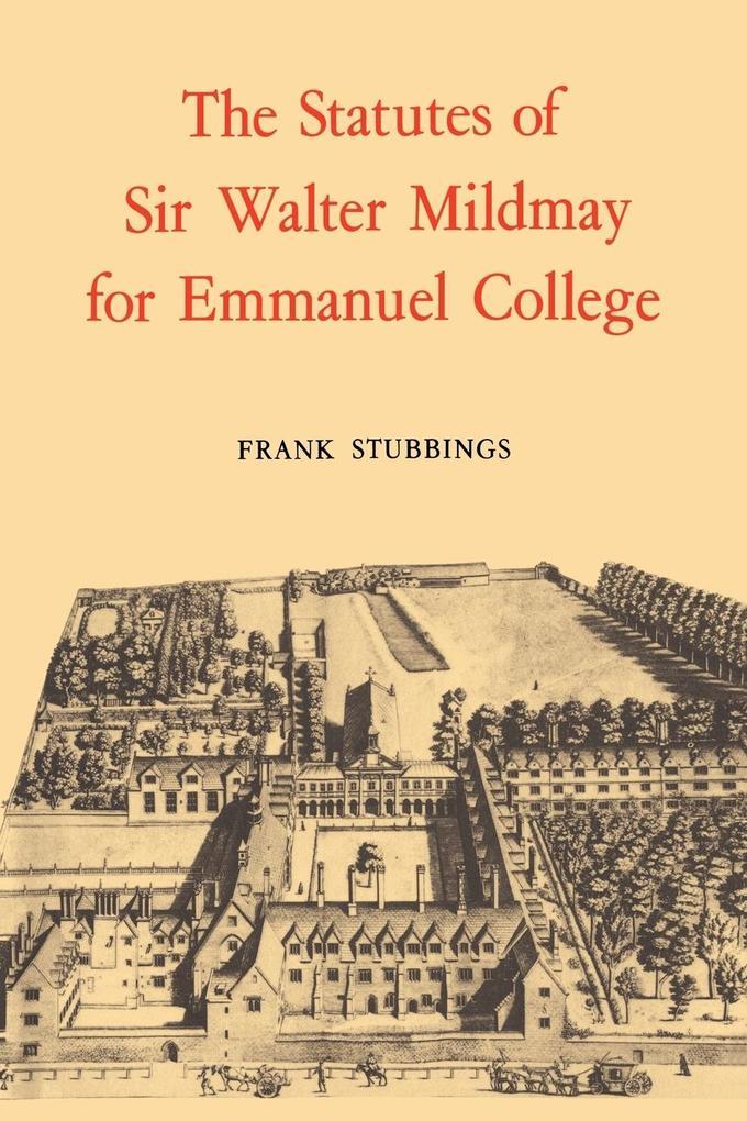 The Statutes of Sir Walter Mildmay als Buch