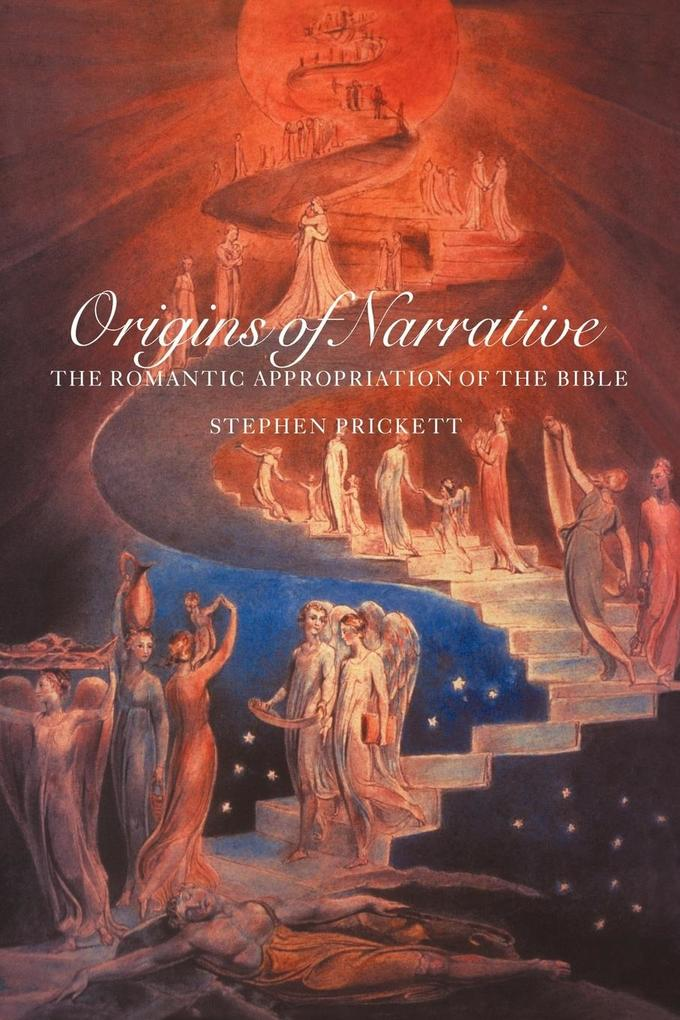 Origins of Narrative: The Romantic Appropriation of the Bible als Buch