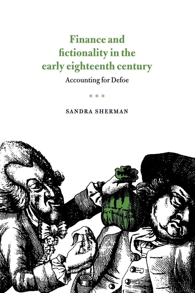 Finance and Fictionality in the Early Eighteenth Century: Accounting for Defoe als Buch