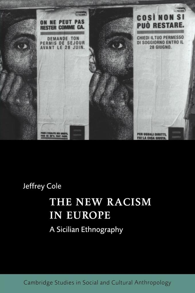 The New Racism in Europe: A Sicilian Ethnography als Buch