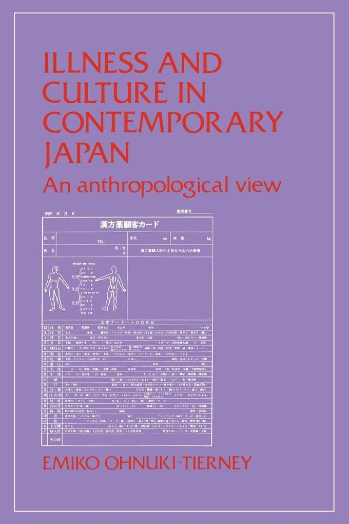 Illness and Culture in Contemporary Japan: An Anthropological View als Taschenbuch