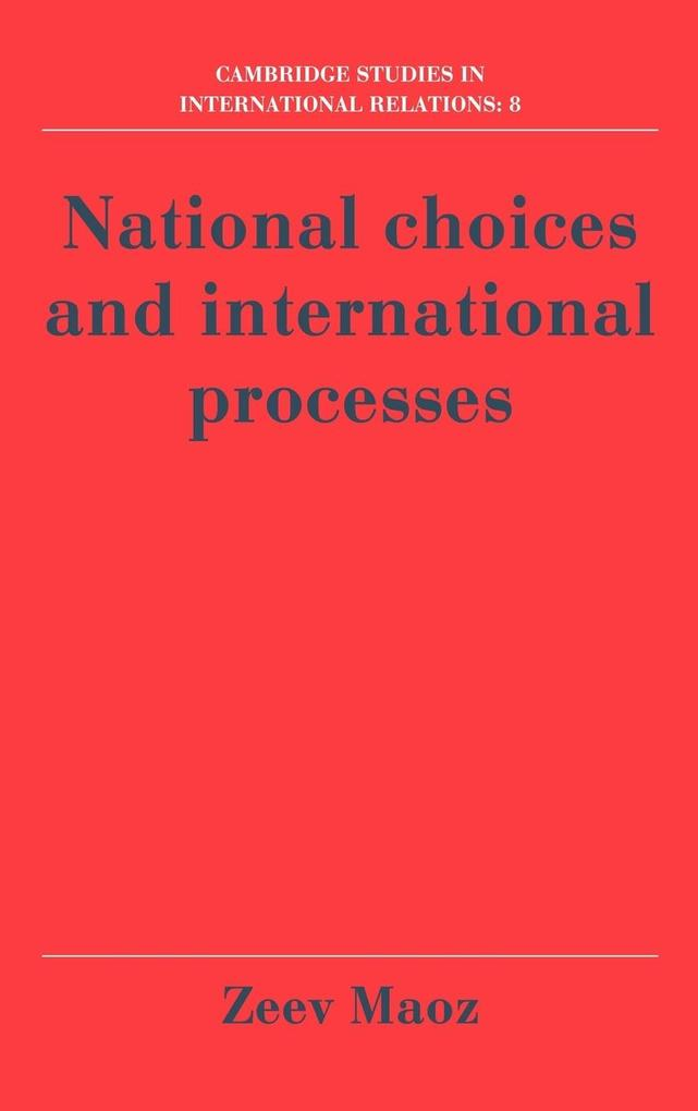 National Choices and International Processes als Buch