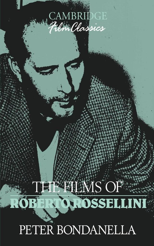 The Films of Roberto Rossellini als Buch
