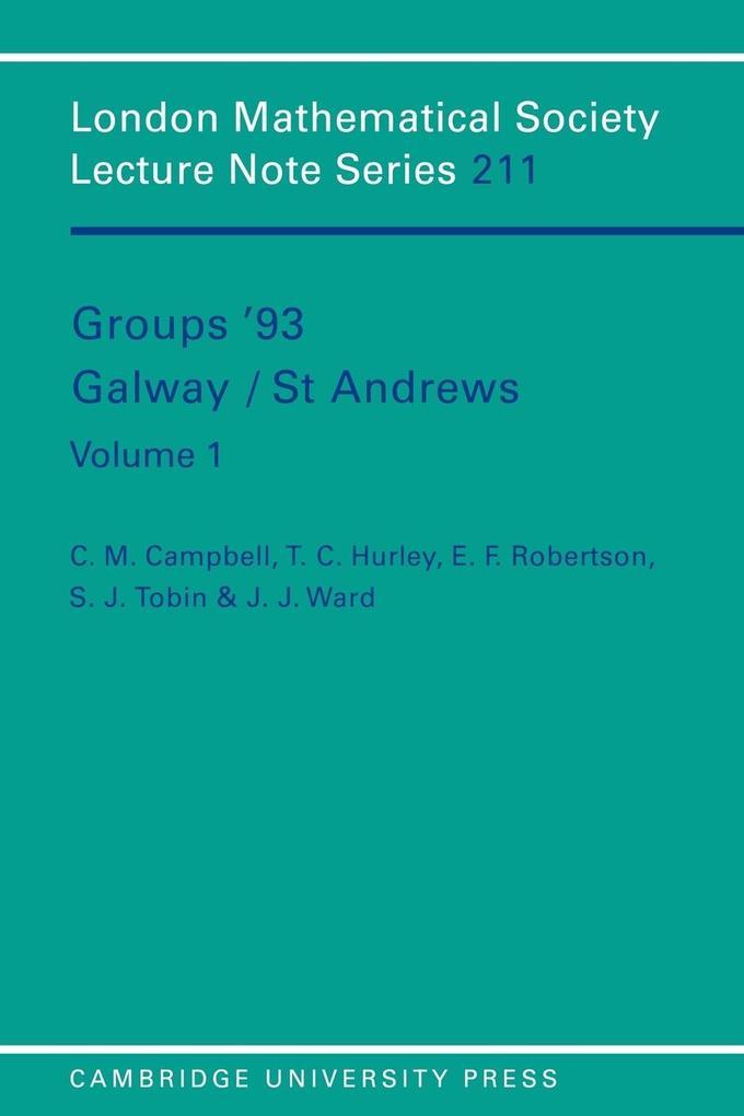 Groups '93 Galway/St Andrews: Volume 1 als Buch