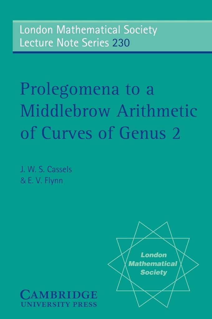 Prolegomena to a Middlebrow Arithmetic of Curves of Genus 2 als Taschenbuch