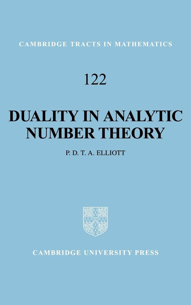 Duality in Analytic Number Theory als Buch