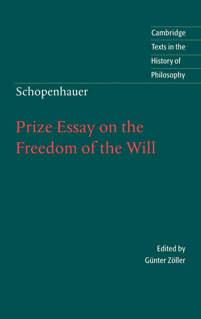 Schopenhauer: Prize Essay on the Freedom of the Will als Buch