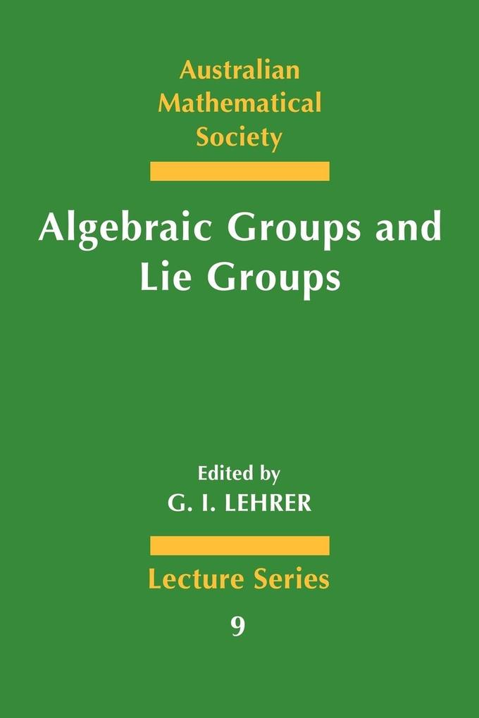 Algebraic Groups and Lie Groups als Taschenbuch