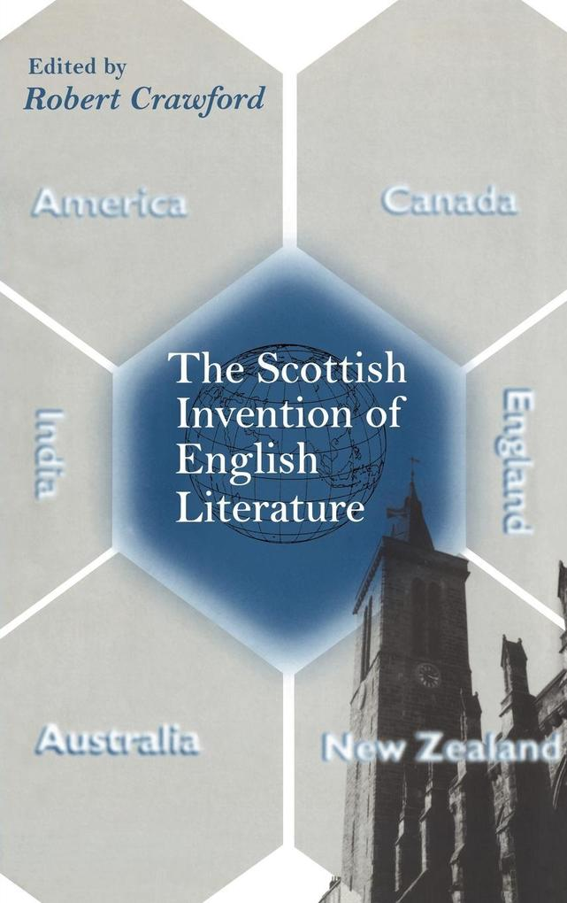 The Scottish Invention of English Literature als Buch