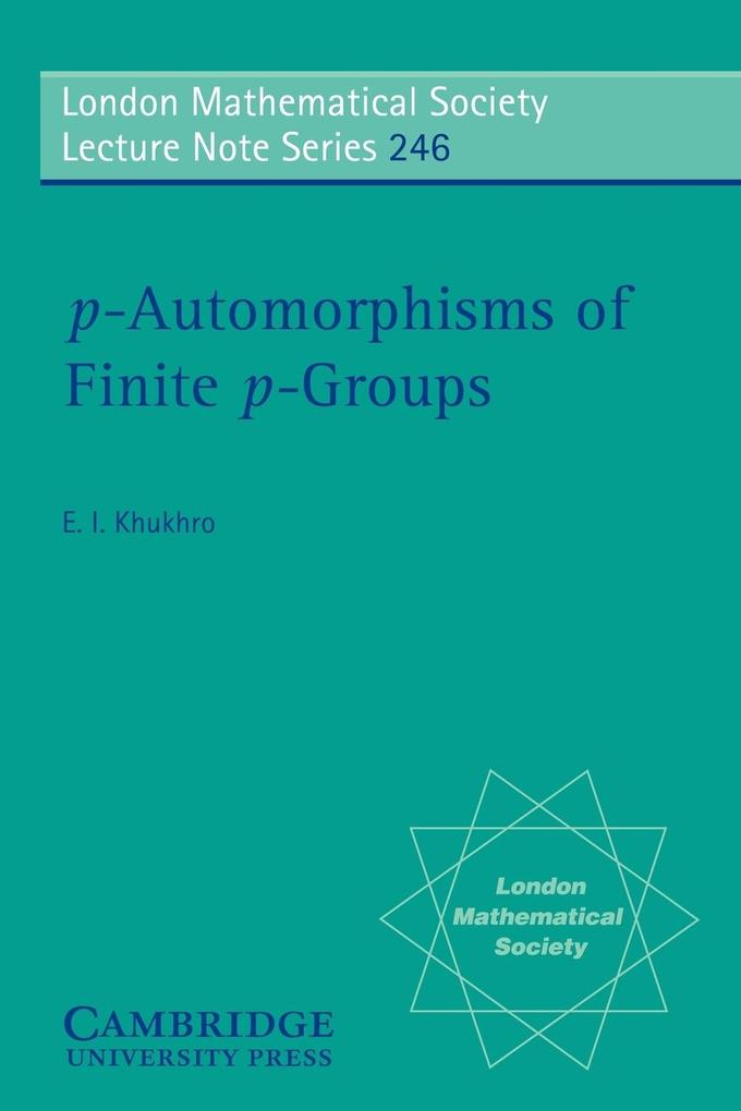P-Automorphisms of Finite P-Groups als Taschenbuch