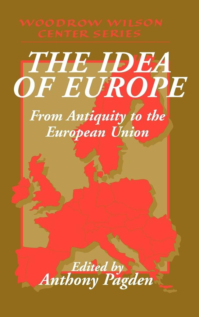 The Idea of Europe: From Antiquity to the European Union als Buch