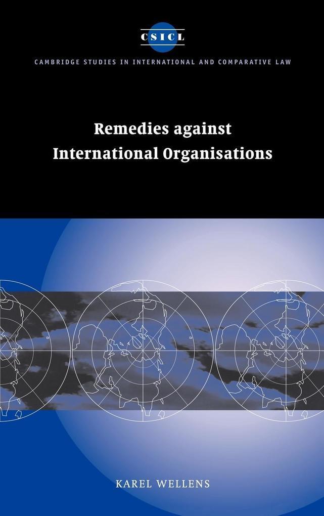 Remedies Against International Organisations als Buch