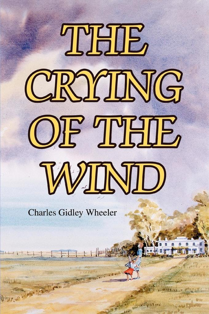 The Crying of the Wind als Taschenbuch