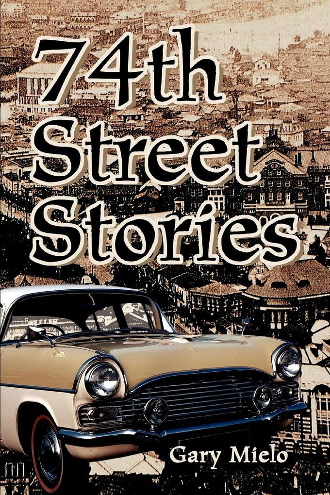 74th Street Stories als Buch