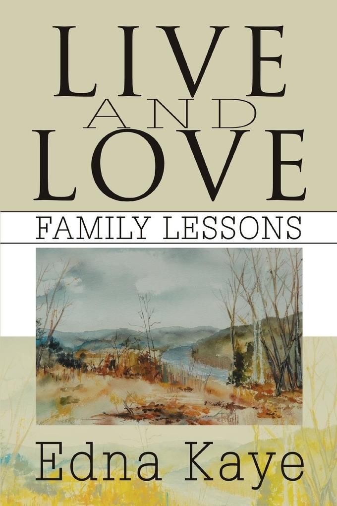 Live and Love: Family Lessons als Buch