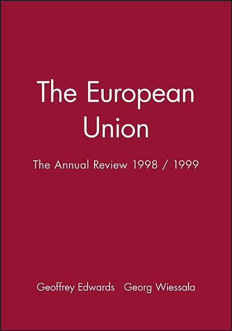 The European Union: The Annual Review 1998 / 1999 als Taschenbuch