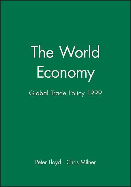 The World Economy, Global Trade Policy 1999 als Taschenbuch