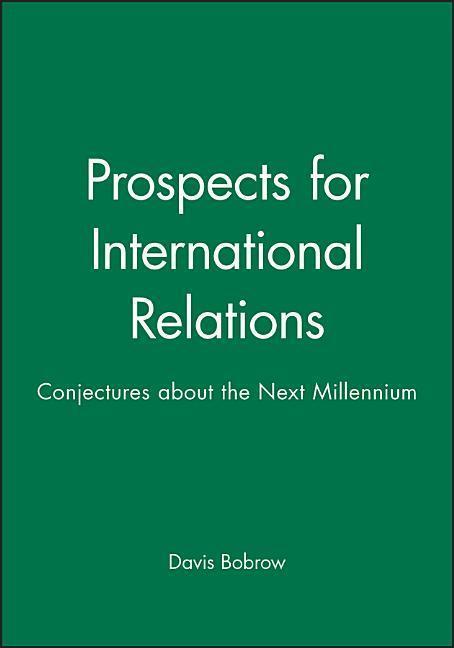 Prospects for International Relations: Rethinking the Western Body als Taschenbuch