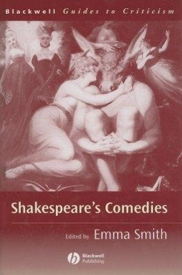 Shakespeare's Comedies: A Guide to Criticism als Buch