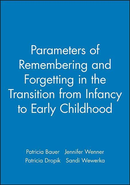 Parameters of Remembering and Forgetting in the Transition from Infancy to Early Childhood als Taschenbuch