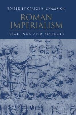 Roman Imperialism: Readings and Sources als Buch